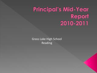 Principal's  Mid-Year Report 2010-2011