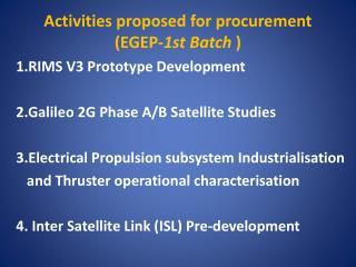 Activities proposed  for  procurement (EGEP- 1st  Batch )