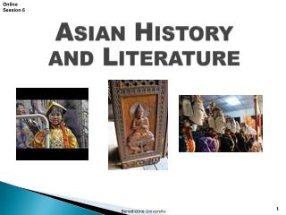 Asian History  and Literature