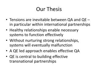 Our Thesis
