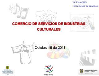 COMERCIO DE SERVICIOS DE INDUSTRIAS CULTURALES