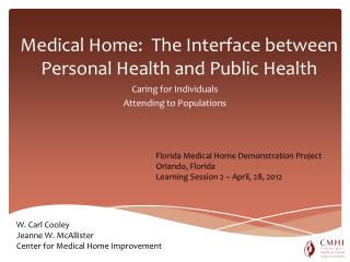 Medical Home:  The Interface between Personal Health and Public Health