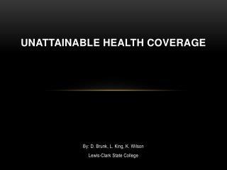 Unattainable Health Coverage