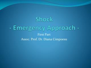 Shock -  Emergency Approach  -