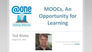 MOOCs, An Opportunity for Learning