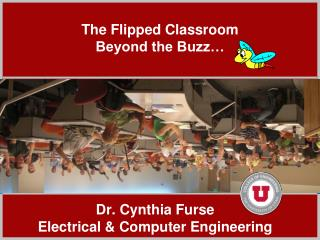 The Flipped Classroom Beyond the Buzz…