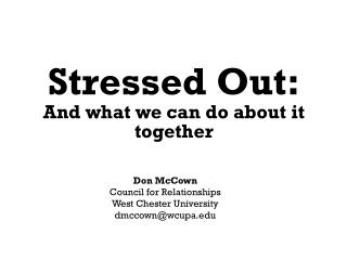 Stressed Out: And what we can do about it together