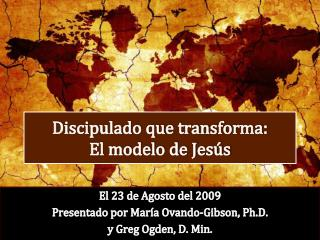 Discipulado que transforma: El modelo de Jesús