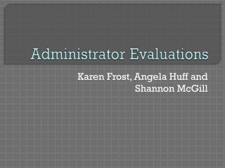Administrator Evaluations