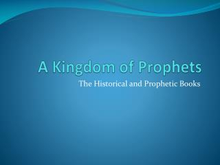 A Kingdom of Prophets