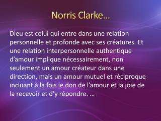 Norris Clarke…
