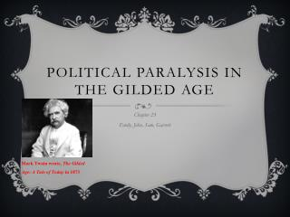 Political Paralysis in the Gilded Age