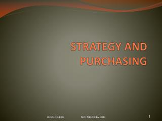 STRATEGY AND PURCHASING