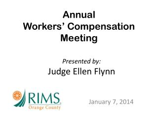 Annual  Workers' Compensation  M eeting