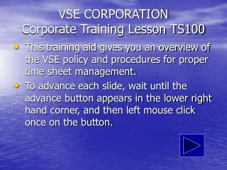 VSE CORPORATION Corporate Training Lesson TS100