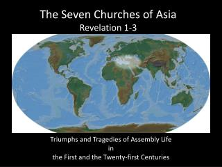 The Seven Churches of Asia Revelation 1-3