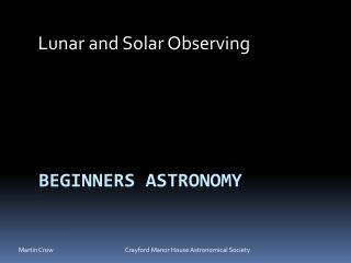Beginners Astronomy