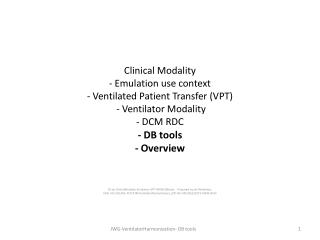 D1-jw  ClinicalModality -Emulation-VPT-MDIB- DBtools .   Prepared by  Jan Wittenber,