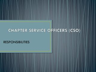 CHAPTER SERVICE OFFICERS (CSO)