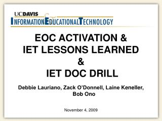 EOC ACTIVATION & IET LESSONS  LEARNED &  IET DOC DRILL