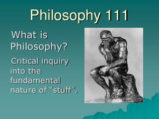 Philosophy 111