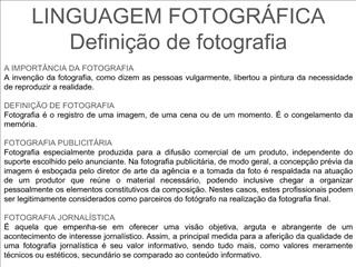 LINGUAGEM FOTOGR FICA Defini  o de fotografia