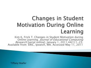 Changes in Student Motivation During Online Learning