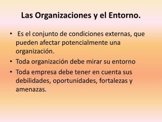 Las Organizaciones y el Entorno.