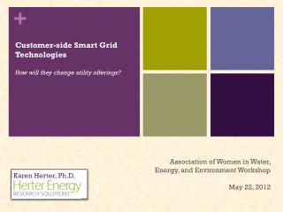 Customer-side Smart Grid Technologies How will they change utility offerings?