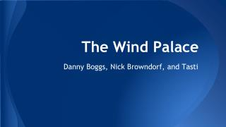 The Wind Palace