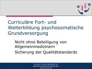 Curriculäre Fort- und Weiterbildung psychosomatische Grundversorgung