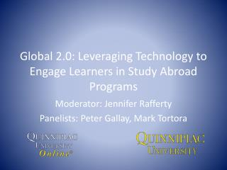 Global 2.0: Leveraging Technology to Engage Learners in Study Abroad Programs