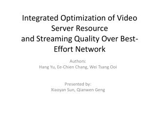 Integrated Optimization of Video Server Resource and Streaming Quality Over Best-Effort Network
