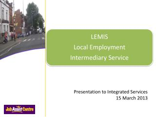 Presentation to Integrated Services 15 March 2013