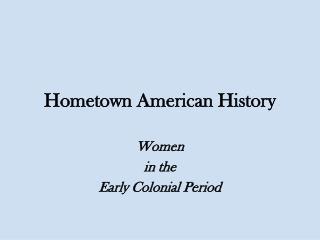Hometown American History
