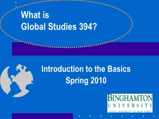 Introduction to the Basics Spring 2010