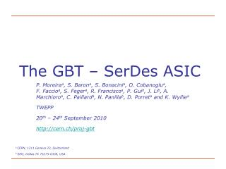 The GBT – SerDes ASIC