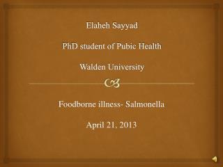 Elaheh Sayyad PhD student of Pubic Health Walden University