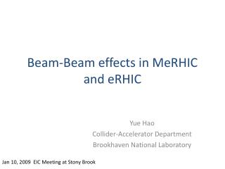 Beam-Beam effects in MeRHIC and eRHIC