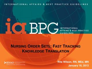 Nursing Order Sets: Fast Tracking Knowledge Translation