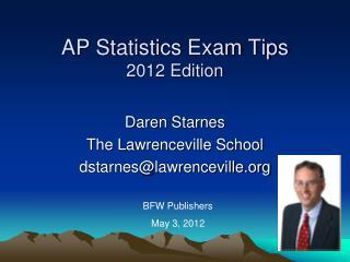 AP Statistics Exam Tips 2012 Edition