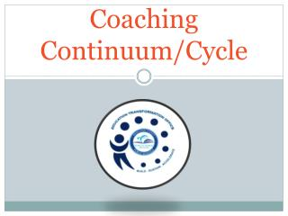 Coaching Continuum/Cycle