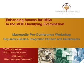 Enhancing Access  for IMGs  to  the MCC Qualifying Examination