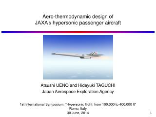 Aero-thermodynamic  design of  JAXA's  hypersonic passenger aircraft