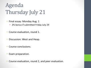 Agenda Thursday July 21