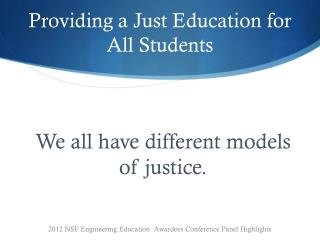 Providing a Just Education for All Students