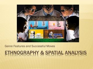 Ethnography & Spatial Analysis