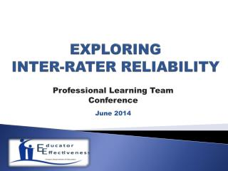 EXPLORING  INTER-RATER RELIABILITY