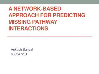 A Network-based Approach for Predicting Missing Pathway Interactions