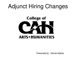 Adjunct Hiring Changes